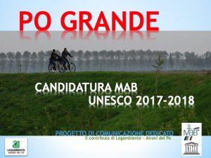 Candidature MaB UNESCO Po Grande - Progeto comunicazione